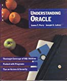 Understanding Oracle, James T. Perry and Joseph G. Lateer, 0895885344
