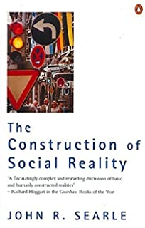 The Construction of Social Reality by John R Searle (1996-09-26)