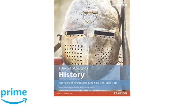 Edexcel GCSE (9-1) History The reigns of King Richard I and ...