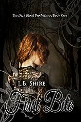 The Dark Blood Brotherhood Book One: First Bite (English Edition)