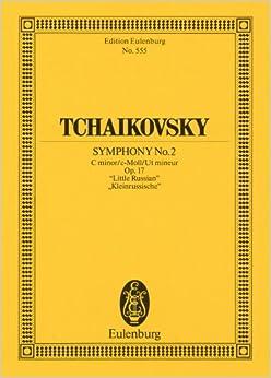 チャイコフスキー : 交響曲 第2番 ハ短調 Op.17 「ウクライナ」/オイレンブルグ社/小型スコア