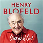 Over and Out | Henry Blofeld