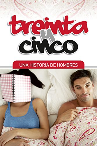 Treinta y Cinco (Spanish Edition)