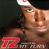 My Turn by T2 (2002-09-17)