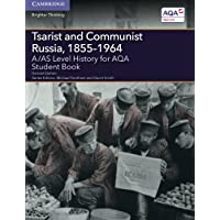 Tsarist and Communist Russia, 1855–1964: A/AS Level History for AQA (A Level (AS) History AQA)