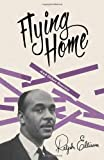 Flying Home, Ralph Ellison, 0679776613