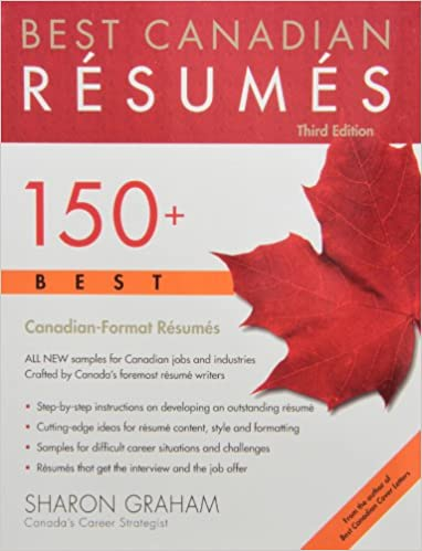 best canadian resumes 150 best canadian format resumes 3rd edition - Canadian Format Resume