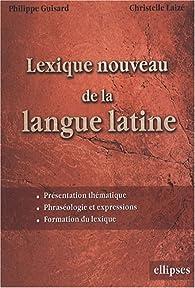 Lexique nouveau de la langue latine par Philippe Guisard