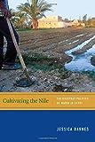 Cultivating the Nile, Jessica Barnes, 0822357569