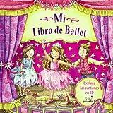 Mi Libro de Ballet, Nicola Baxter and Samantha Chaffey, 8492691050