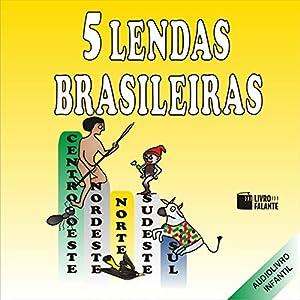 5 Lendas Brasileiras Audiobook