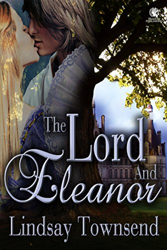 Book: The Lord and Eleanor by Lindsay Townsend