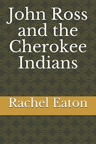 John Ross and the Cherokee Indians