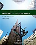 Christians in an Age of Wealth: A Biblical Theology of Stewardship