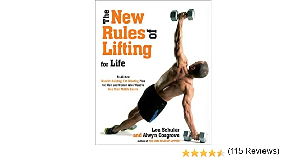 The New Rules of Lifting For Life: An All-New Muscle-Building, Fat ...