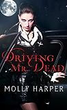 Driving Mr. Dead (Half Moon Hollow series Book 2)