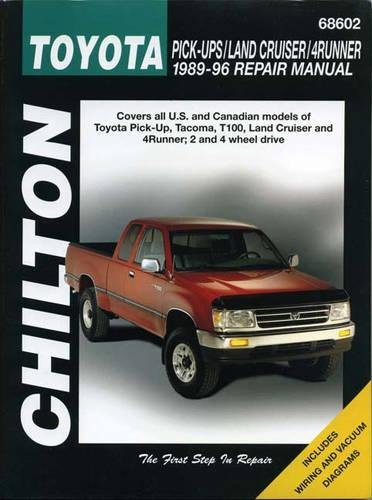 - Toyota Pick-ups, Land Cruiser, and 4 Runner, 1989-96 (Chilton Total Car Care Series Manuals)