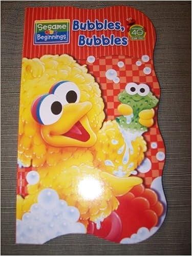 Sesame Beginnings: Bubbles, Bubbles (Sesame Street)
