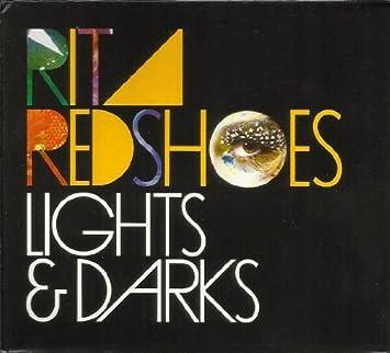 Lights & Darks by Rita Redshoes