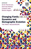 img - for Changing Family Dynamics and Demographic Evolution: The Family Kaleidoscope by Dimitri Mortelmans (2016-07-27) book / textbook / text book