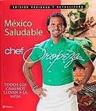 Mexico saludable, chef Oropeza, Alfredo Oropeza, 6070708059