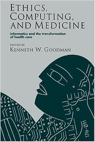 Ethics Computing and Medicine
