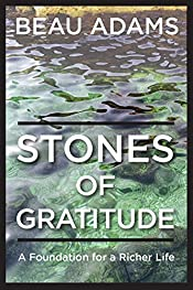 Stones of Gratitude: A Foundation for a Richer Life