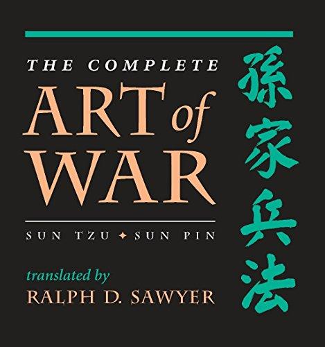 The Complete Art Of War: Sun Tzu/sun Pin (History and Warfare)