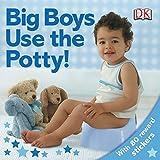 dk big book of trains - Big Boys Use the Potty!