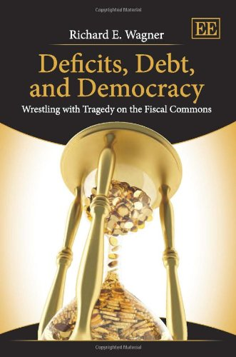 Deficits, Debt, and Democracy: Wrestling With Tragedy on the Fiscal Commons