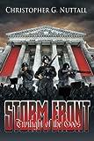 Storm Front: Twilight Of The Gods I (Volume 1)