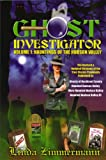 Front cover for the book Ghost Investigator Volume 1: Hauntings of the Hudson Valley by Linda Zimmermann