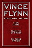 Vince Flynn Collectors' Edition #1: Term Limits, Transfer of Power, and The Third Option (A Mitch Rapp Novel)