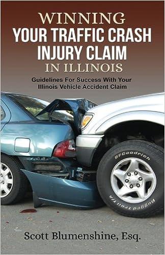 Winning Your Traffic Crash Injury Claim In Illinois