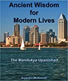 img - for Ancient Wisdom for Modern Lives: The Mandukya Upanishad book / textbook / text book