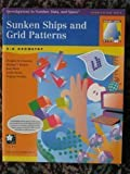Sunken Ships and Grid Patterns : 2-D Geometry, Clements, Douglas H. and Battista, Michael T., 1572327529