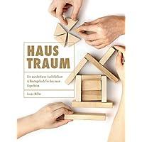 Haustraum - Ein wunderbares Ausfüllalbum und Bautagebuch für das neue Eigenheim