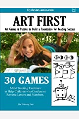 Dyslexia Games - Art First - Series A Book 1 (Dyslexia Games Series A) (Volume 1) Paperback