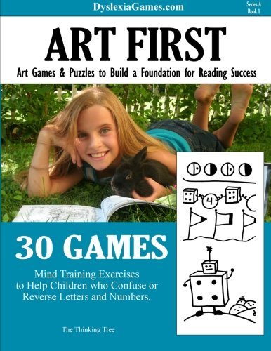Dyslexia Games - Art First - Series A Book 1 (Dyslexia Games Series A) (Volume 1)