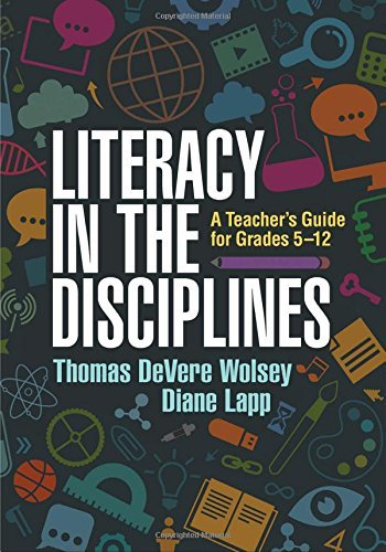 Literacy in the Disciplines: A Teacher's Guide for Grades 5-12 by Thomas DeVere Wolsey EdD (2016-10-29)