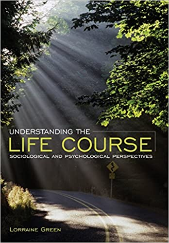 Understanding the life course sociological and psychological understanding the life course sociological and psychological perspectives amazon lorraine green 9780745640167 books fandeluxe Gallery