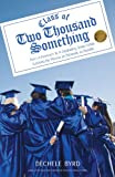 Class of Two Thousand Something, Dechele Byrd, 1440128693