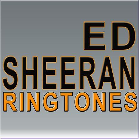 Image result for Ed Sheeran Ringtones