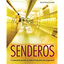 Senderos: Communicacion y Conversacion en Espanol (with iLrn Advance Printed Access Card) (World Languages)