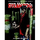 DYLAN DOG DELUXE T.01 : LA PLANÈTE DES MORTS