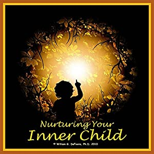 Nurturing Your Inner Child Audiobook