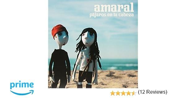 Pájaros En La Cabeza : Amaral: Amazon.es: Música