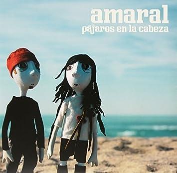 AMARAL - Pajaros en la Cabeza - Amazon.com Music