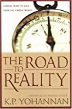 The Road to Reality, K. P. Yohannan, 1595890025
