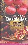 Manger avec Piero suivi de Le risotto à la fraise par Desbiolles